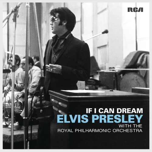 If I Can Dream: Elvis Presley With Royal Philharmo (Vinyl)