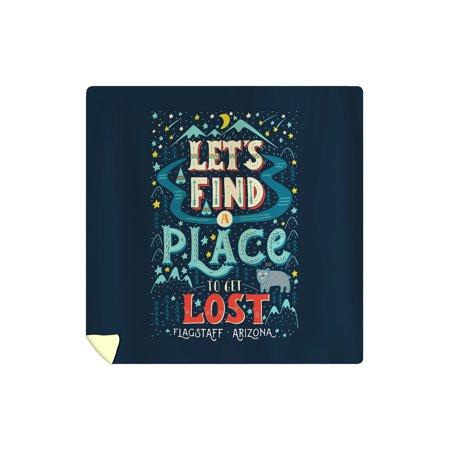 Flagstaff, Arizona - Let's Find a Place to Get Lost - Lantern Press Artwork (88x88 Queen Microfiber Duvet (Best Place To Get Bedding)