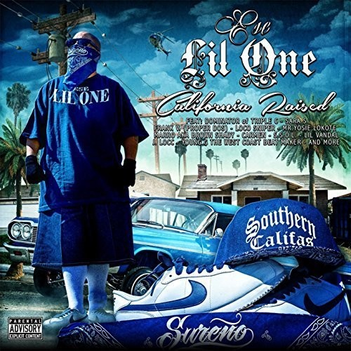 Ese Lil One - California Raised [CD]