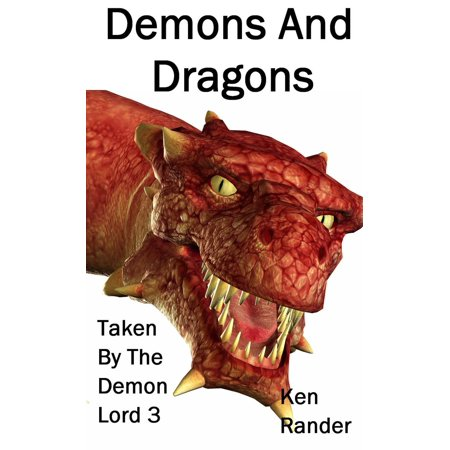 Demons and Dragons - eBook (Dragon Demon)