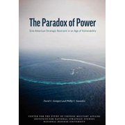 The Paradox of Power : Sino-American Strategic Restraint in an Age of Vulnerability