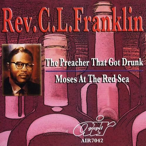 The Preacher That Got Drunk/Moses At The Red Sea