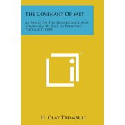 The Covenant of Salt : As Based on the Significance and Symbolism of Salt in Primitive Thought (1899)