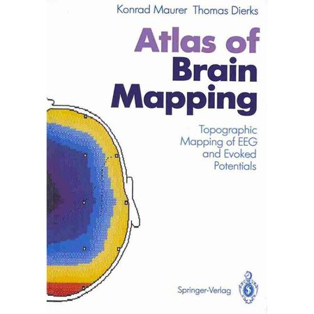Atlas of Brain Mapping: Topographic Mapping of Eeg and ...