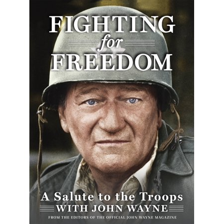 Fighting for Freedom : A Salute to the Troops with John