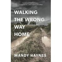 Walking The Wrong Way Home (Paperback)