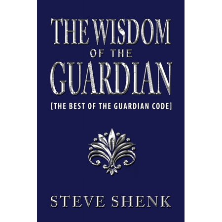 The Wisdom of The Guardian [The Best of the Guardian Code] -