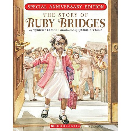 The Story of Ruby Bridges: Special Anniversary Edition (Special Anniversary)
