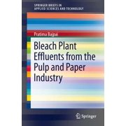 Bleach Plant Effluents from the Pulp and Paper Industry - eBook