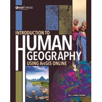 Introduction to Human Geography Using Arcgis Online (Paperback)