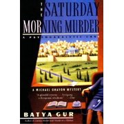 The Saturday Morning Murder : Psychoanalytic Case, a