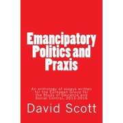 Emancipatory Politics and Praxis : Essays Written for the European Group for the Study of Deviance and Social Control