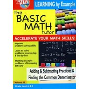 Basic Math: Adding and Subtracting Fractions and Finding the Common Denominator by