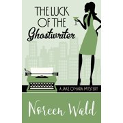 THE LUCK OF THE GHOSTWRITER - eBook