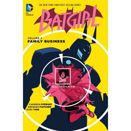 Batgirl Vol. 2: Family Business (Batgirl 20)