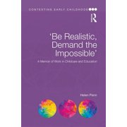 'be Realistic, Demand the Impossible' : A Memoir of Work in Childcare and Education