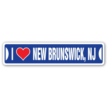 I LOVE NEW BRUNSWICK, NEW JERSEY Street Sign nj city state us wall road décor gift ()