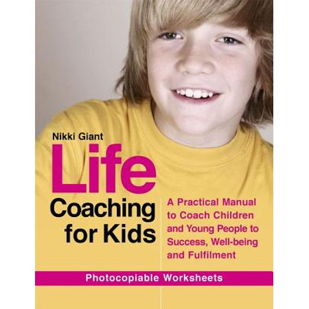 Life Coaching for Kids : A Practical Manual to Coach Children and Young People to Success, Well-Being and - Giant Boob