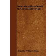 Notes on Abbreviations in Greek Manuscripts.