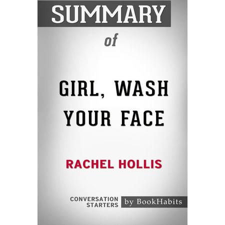 Summary of Girl, Wash Your Face by Rachel Hollis : Conversation - Hollis Gear