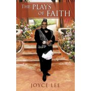 The Plays of Faith (Paperback)