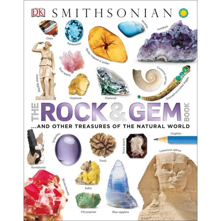 The Rock and Gem Book : And Other Treasures of the Natural (Gem Rock)