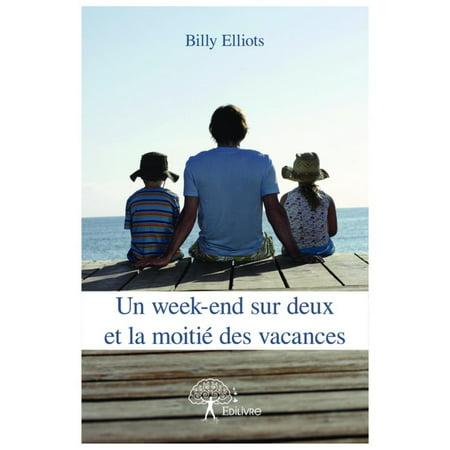 Un week-end sur deux et la moitié des vacances - eBook