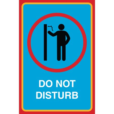 - Do Not Disturb Print No Knocking On Door Man Picture Notice Office Business Sign Aluminum Metal