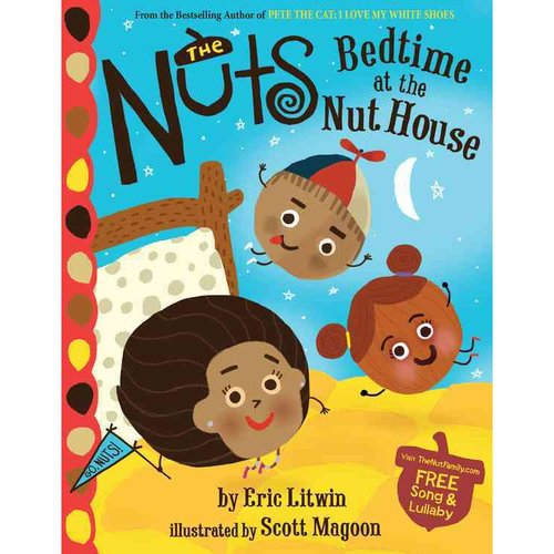 The Nuts: Bedtime at the Nut House: Bedtime at the Nut House