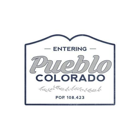 Pueblo, Colorado - Now Entering (Blue) Print Wall Art By Lantern (Pueblo Mall)