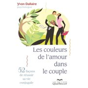 Les couleurs de l'amour dans le couple - eBook