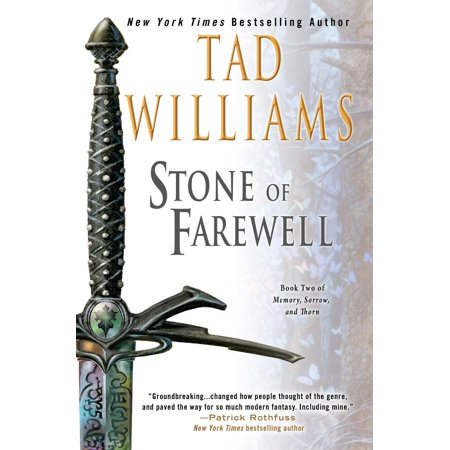 The Stone of Farewell : Book Two of Memory, Sorrow, and (Tad Williams Memory Sorrow And Thorn Series)