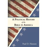 A Political History of the Bible in America (Paperback)