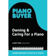 Owning & Caring For a Piano - eBook