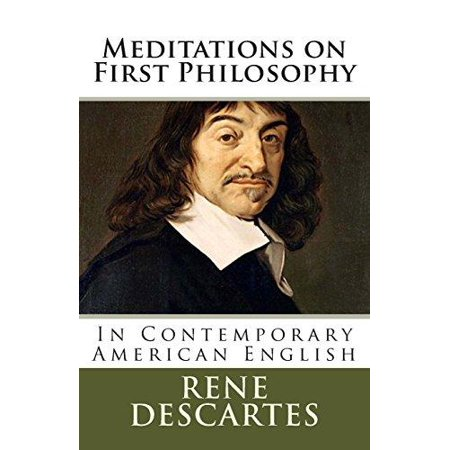 Meditations On First Philosophy  In Contemporary American English