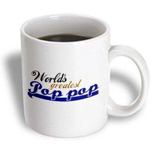 3dRose Worlds Greatest Pop-pop - grandfather nickname - Best Granddad - Grandpa appreciation gifts, Ceramic Mug,