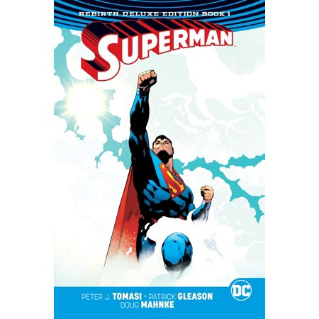Superman: The Rebirth Deluxe Edition Book 1 Deluxe All In One Steel