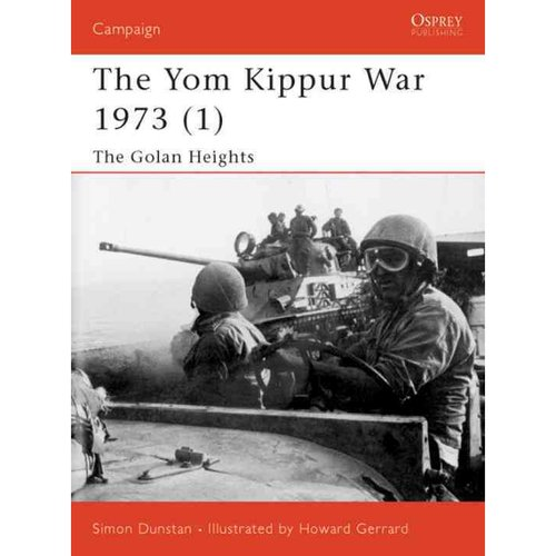 The Yom Kippur War 1973: The Golan Heights