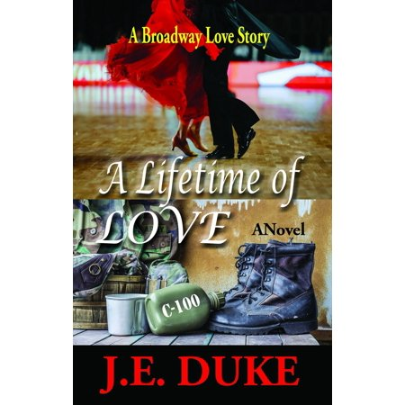 A Lifetime of Love: A Broadway Love Story - eBook