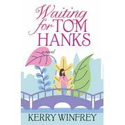 Waiting for Tom Hanks (Hardcover)