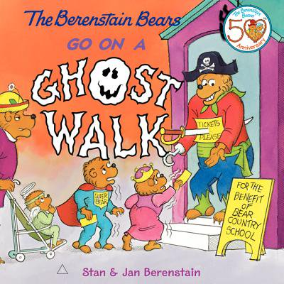 The Berenstain Bears Go on a Ghost Walk - Three Bears Halloween Book