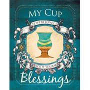My Cup Overflows Blessings Ornate Banner Distressed Wood Grain Religious Painting Blue & Tan Canvas Art by Pied Piper Creative