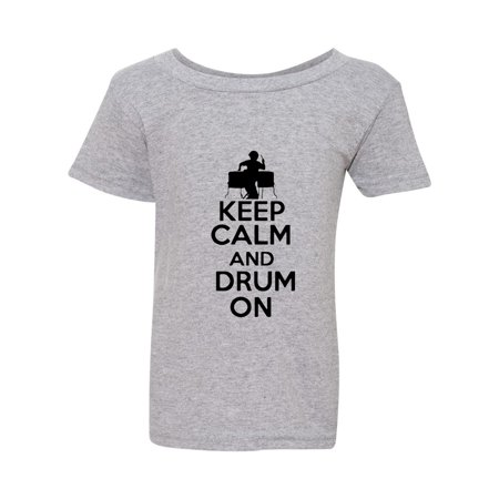 cdaa9c76f7f319 Keep Calm And Drum On Drummer Musician Funny Toddler Kids T-Shirt Tee