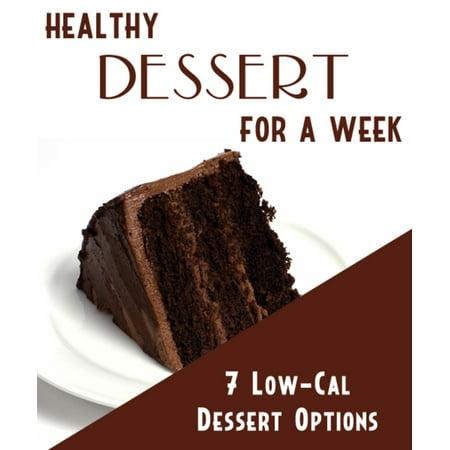 Healthy DESSERT for a Week - eBook