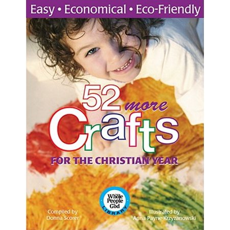 52 More Crafts for the Christian Year - Christian Crafts