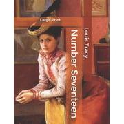 Number Seventeen: Large Print (Paperback)