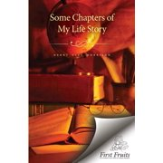 Some Chapters of My Life Story (Paperback)