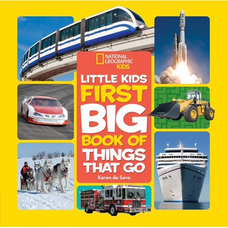National Geographic Little Kids First Big Book of Things That