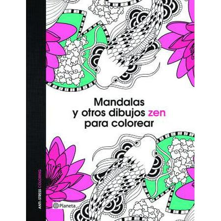 Mandalas y Otros Dibujos Zen Para Colorear - Walmart.com