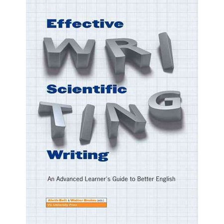 Effective Scientific Writing : An Advanced Learner